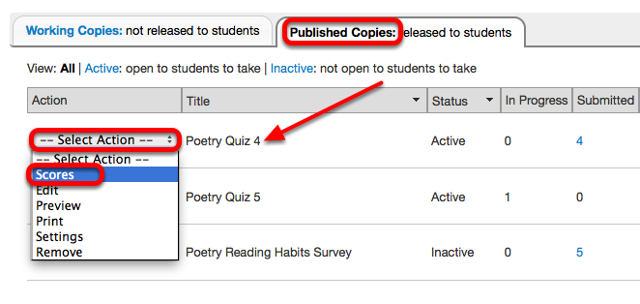Under the Published Copies tab, for the selected assessment, click Select Action / Scores.