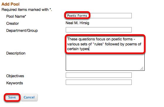 Enter a name for the Pool, a description, then click Save