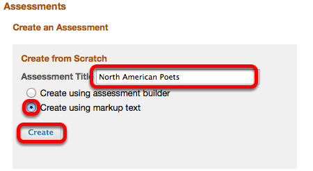 """Select """"Create using Markup Text"""", enter a Question Pool Title, then click Create"""