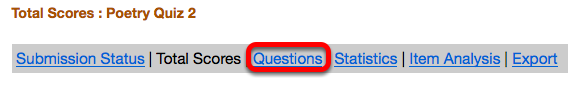 Method 2: )Grade all of the student's answers) - Click Questions.