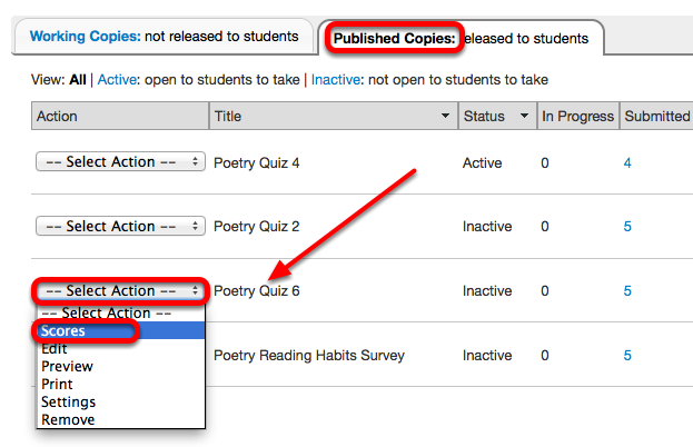 Under the Published Copies tab, for the selected assessment, click Select Actions / Scores.