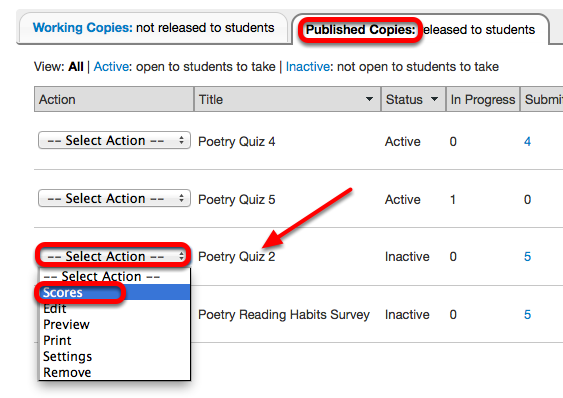 Under the Published Copies tab, for the selected assessment, click Select Action / Scores