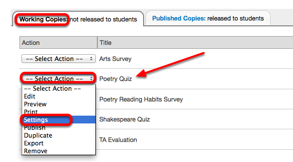 Under the Working Copies tab, for the selected assessment, click Select Action / Settings