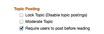"Forums tool contains ""Post Before Reading"" feature."