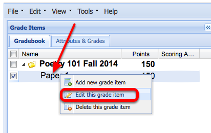 """To release the item grades to students, right-click (CTRL-Click Mac) the grade item and select """"Edit this Item""""."""