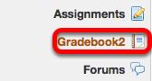 Go to Gradebook2.