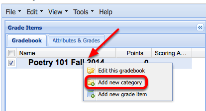"To Create a Category, Right-Click (CTRL-Click Mac) the gradebook title and select ""Add  new category""."