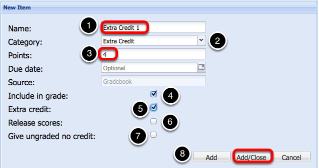 (Non-weighted Category gradebook - Scoring by Letter Grade) - Enter Extra Credit Item Information, then click Add/Close