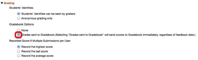"Under ""Grading"", select ""Grades sent to Gradebook""."