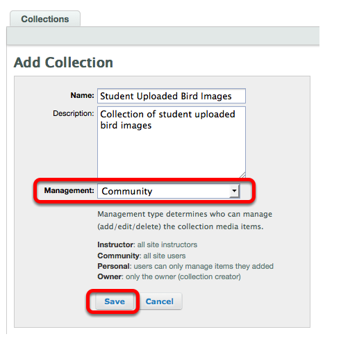 Select Community as the Collection Management type, then click Save.