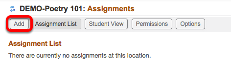 Click Add (or edit and existing assignment).