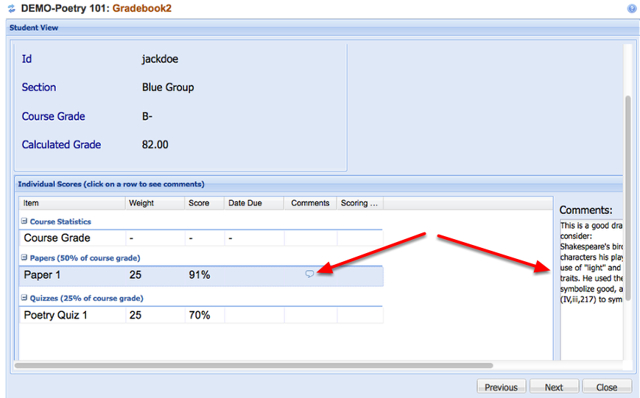 View the Gradebook as the student sees it. Click on the Comment bubble to view comment for item.