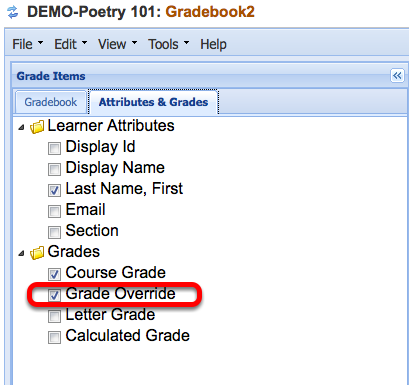 """Click the """"Attributes and Grades"""" tab and make sure the """"Grade Override"""" item is checkmarked."""