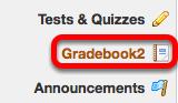 Go to Gradeboook2.