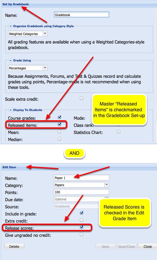 Example: Both of these setting must be made before students can see their grades.