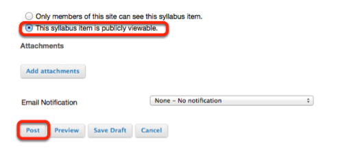 """When creating or editing the Syllabus, select """"This Syllabus item is publicly viewable"""", then click Post."""