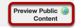 """To view a publicly viewable Syllabus, go to your Trunk Workspace site and click on the """"Preview Public Content"""" button"""
