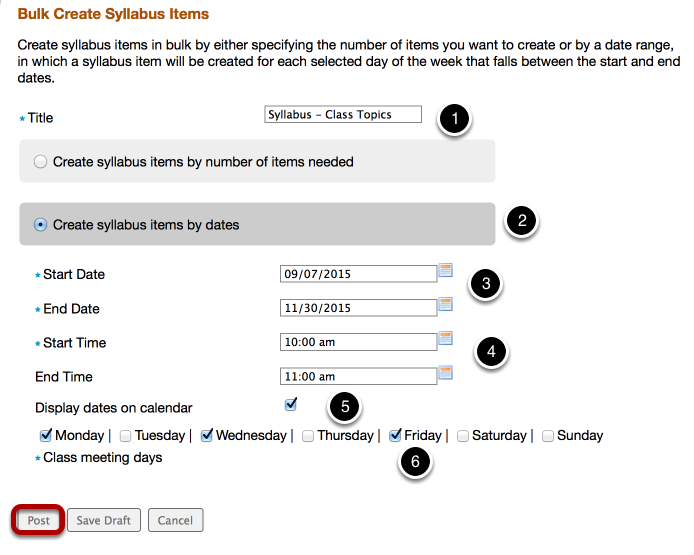 Method 2: To create syllabus parts by dates, title the parts, enter the required data, then click Post.