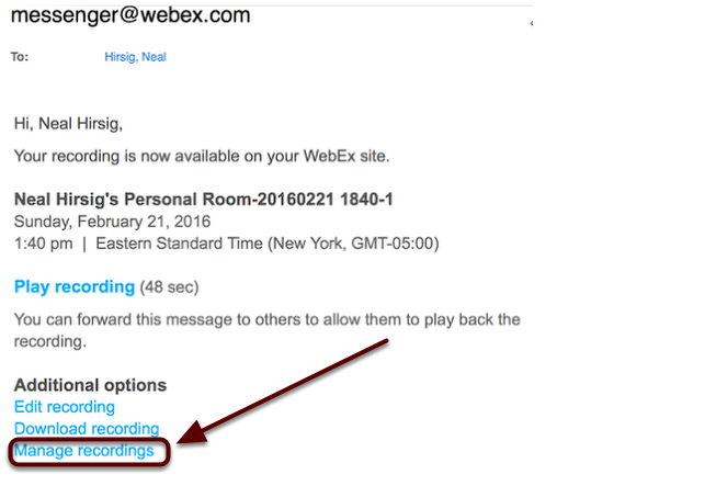In the email, click Manage Recordings
