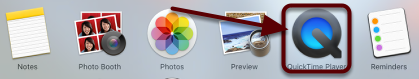 On your MAC computer, open the QuickTime Application (Applications / QuickTime)
