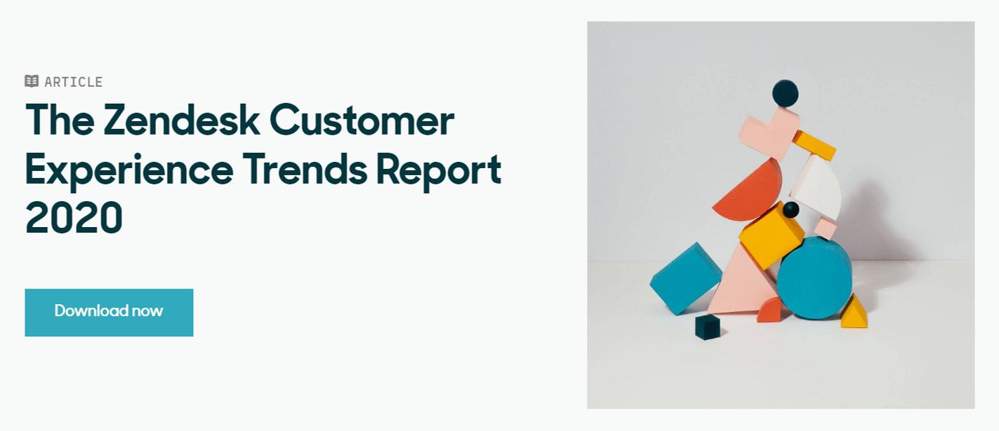 Zendesk Customer Experience Trends Report 2020