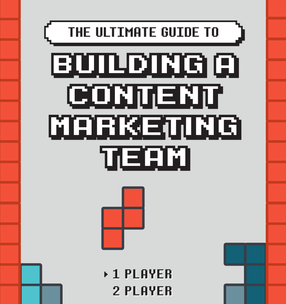The Ultimate Guide To Building A Content Marketing Team Screenshot