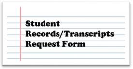 Student Records/Transcripts Request Form