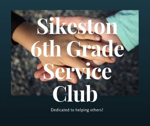 Sikeston 6th Grade Service Club