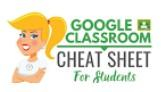 Google Classroom Cheat Sheet for Students