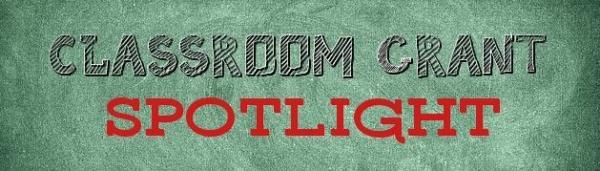 Classroom Grant Spotlight