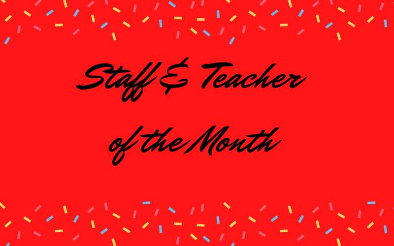 September Staff Members & Teachers of the Month