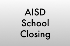 AISD School Closing - March 16-20