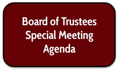 Board of Trustees Special Meeting Agenda - July 12, 2021