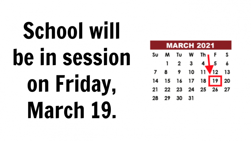 School will be in session on March 19