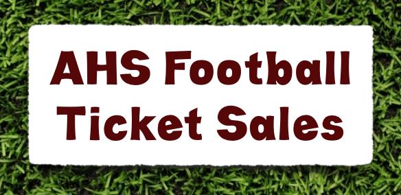 2020 AHS Football Ticket Sales