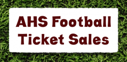 2020 AHS Football Ticket Sales