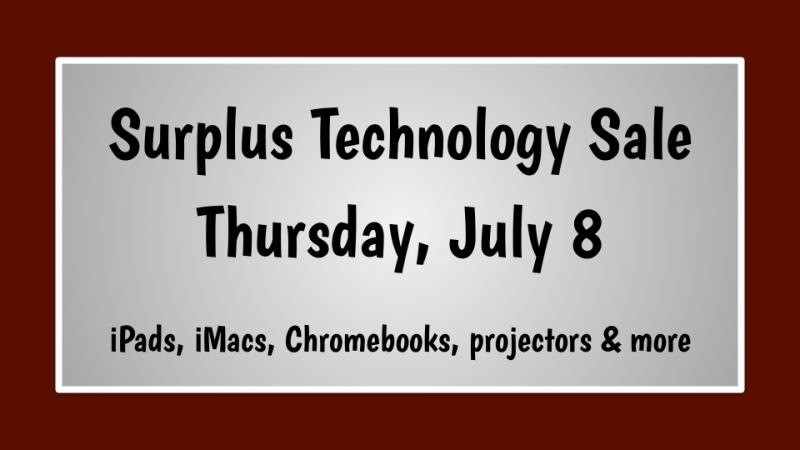 AISD Surplus Technology Sale - Thursday, July 8