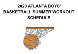 2020 Atlanta Boys Basketball Summer Workout Schedule