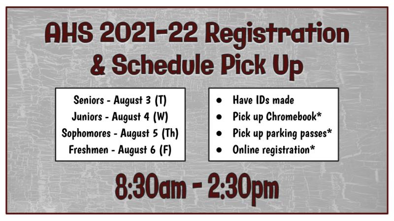AHS Registration & Schedule Pick Up