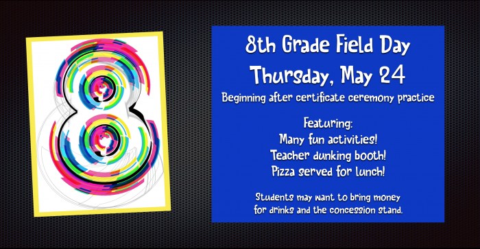 8th Grade Field Day May 24