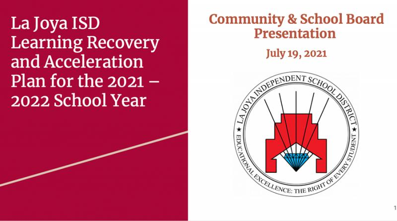 La Joya ISD Learning Recovery and Acceleration Plan for the 2021 – 2022 School Year
