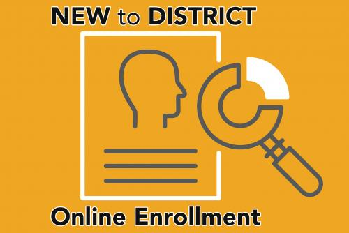 Online Enrollment: New to District