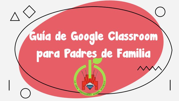 Guia para Padres de Google Classroom