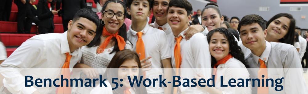 Benchmark 5: Work-Based Learning