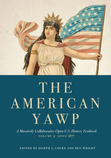 American Yawp, Vol. II.