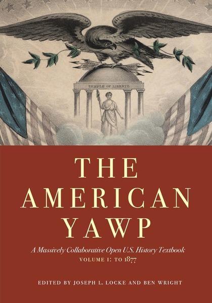 American Yawp, Vol. I.