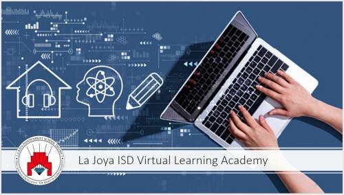 La Joya ISD Virtual Learning Academy