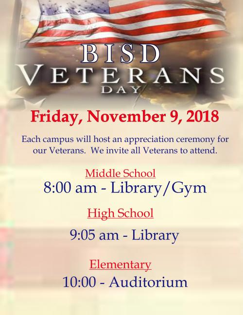 Veterans Day Celebrations at BISD - Friday Nov. 9th MS- 8:00, BHS - 9:05, BES 10