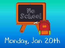 No School Monday, January 20th 2020