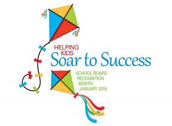 Soar to Success School Board Appreciation Month